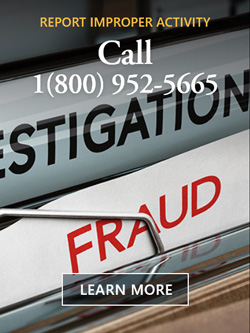 Learn more about reporting improper activity. Call 1 (800) 952-5665. Image of a filing cabinet that says investigations and fraud.